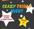 Crazy Friday Night 24 avril de 18 à 21h